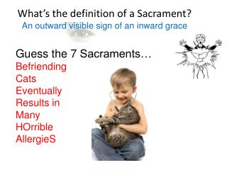 What's the definition of a Sacrament?