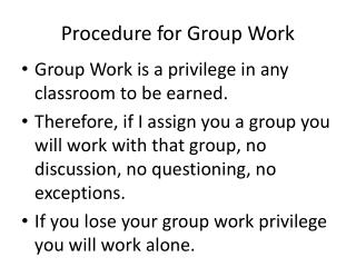 Procedure for Group Work