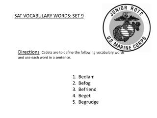 SAT VOCABULARY WORDS: SET 9