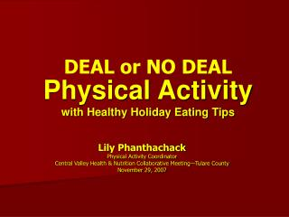 Physical Activity with Healthy Holiday Eating Tips