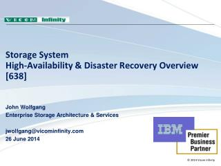 Storage System  High-Availability  & Disaster Recovery Overview  [638]