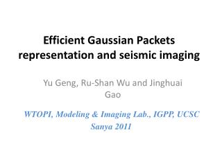 Efficient Gaussian Packets representation and seismic  imaging
