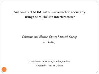 Automated ADM with micrometer accuracy using the Michelson interferometer