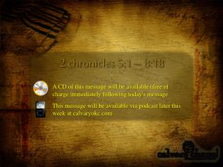 2 chronicles 5:1 – 8:18