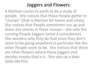 Joggers and Flowers