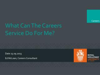 What Can The Careers Service Do For Me?