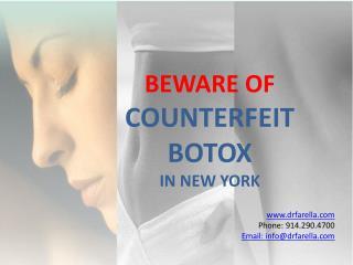 BEWARE OF COUNTERFEIT BOTOX IN NEW YORK
