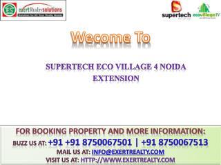 Supertech eco village 4 @@ 91 8750067501 @@ Noida Extension