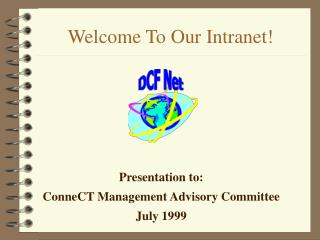 Welcome To Our Intranet!