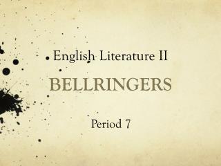 BELLRINGERS
