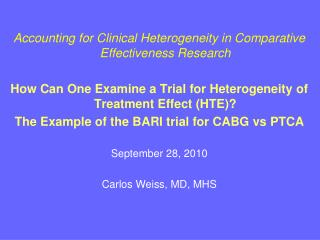 Accounting for Clinical Heterogeneity in Comparative Effectiveness Research
