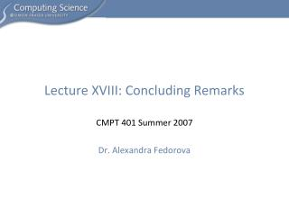 Lecture XVIII: Concluding Remarks