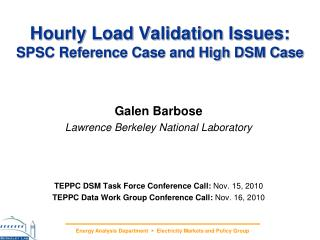 Hourly Load Validation Issues: SPSC Reference Case and High DSM Case