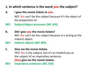 1. In which sentence is the word  you  the subject?
