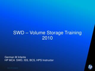 SWD – Volume Storage Training  2010