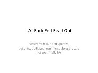 LAr  Back End Read Out