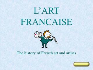 L'ART FRANCAISE