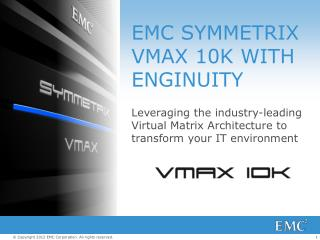 EMC SYMMETRIX VMAX 10K WITH ENGINUITY