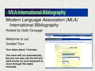 Modern Language Association (MLA) International Bibliography Hosted by Gale Cengage