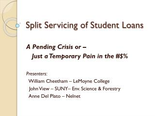 Split Servicing of Student Loans