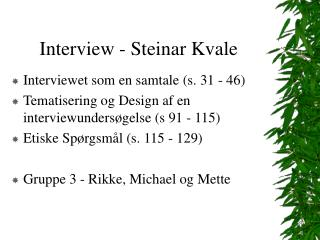 Interview - Steinar Kvale