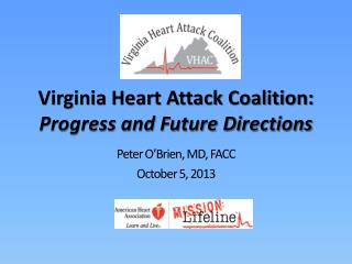 Virginia Heart Attack Coalition: Progress and Future Directions