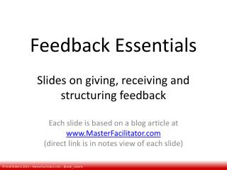 Feedback Essentials Slides on giving, receiving and structuring feedback