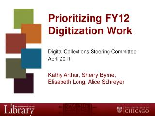 Prioritizing FY12 Digitization Work