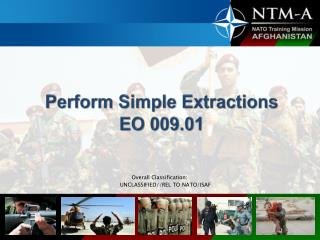Perform Simple Extractions EO 009.01