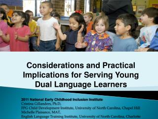Considerations and Practical Implications for Serving Young Dual Language Learners