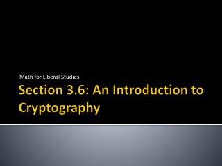 Section 3.6: An Introduction to Cryptography