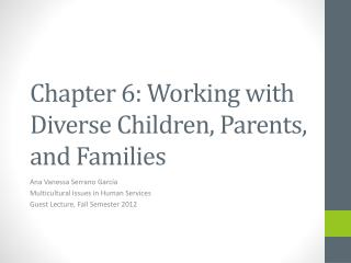 Chapter 6: Working with Diverse Children, Parents, and Families
