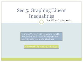 Sec  5:  Graphing Linear Inequalities