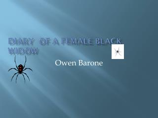 Diary  OF a female black widow