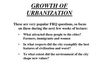GROWTH OF URBANIZATION