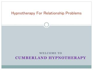 Need Hypnosis For Relationship Problems?