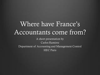 Where have France's Accountants  come  from ?