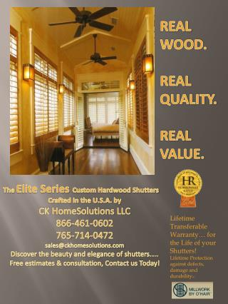REAL WOOD. REAL QUALITY. REAL VALUE.