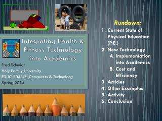 Integrating Health & Fitness Technology into Academics