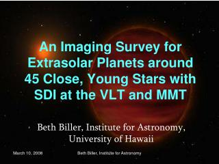 Beth Biller, Institute for Astronomy, University of Hawaii