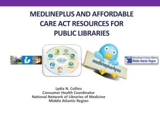 MedlinePlus and Affordable Care Act  Resources for public libraries