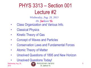 PHYS  3313  – Section 001 Lecture  #2