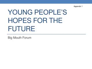Young People's Hopes for the Future