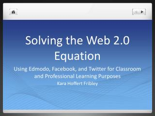 Solving the Web 2.0 Equation