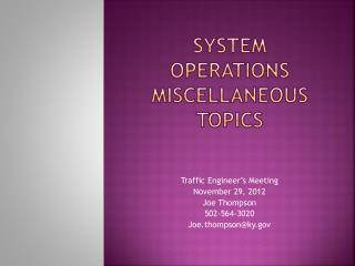 System Operations Miscellaneous topics