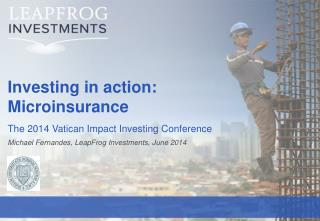 Investing in action: Microinsurance