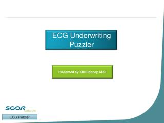 ECG Underwriting  Puzzler