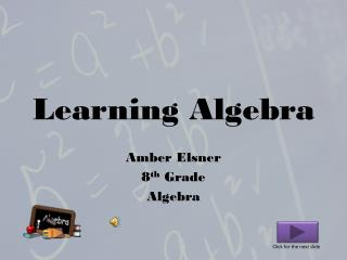 Learning Algebra
