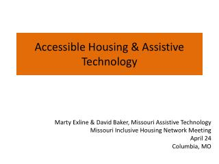 Accessible Housing & Assistive Technology