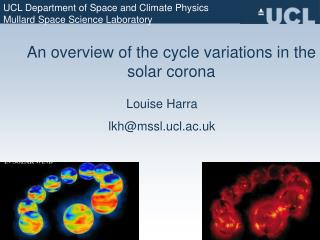 An overview of the cycle variations in the solar corona